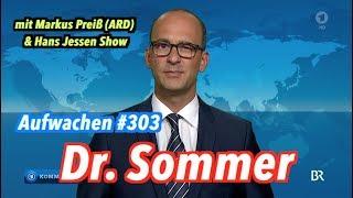 Aufwachen #303: CSU vs. CDU Theaterfestspiele + Gast: Markus Preiß (ARD)