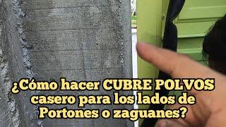 Cómo hacer un EMPAQUE CASERO PARA CUBRIR LOS LADOS DE UN PORTÓN O ZAGUÁN