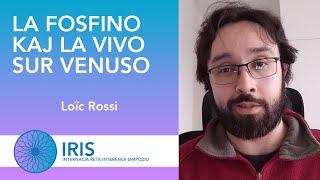 La fosfino kaj la vivo sur Venuso – Loïc Rossi – IRIS