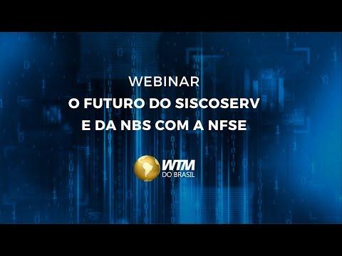 Webinar O Futuro Do Siscoserv E Da NBS Com A Nota Fiscal De Serviço Eletrônica (NFSE)