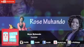 Tamalaki   Rose Muhando   Official Audio