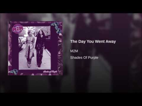 The Day You Went Away