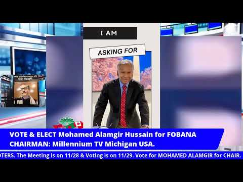 FOBANA 2020 CONVENTION  DAY 1 Part 2: Vote for MOHAMED ALAMGIR for CHAIR