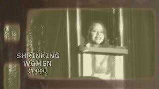 SHRINKING WOMEN, magic illusion - (1908)