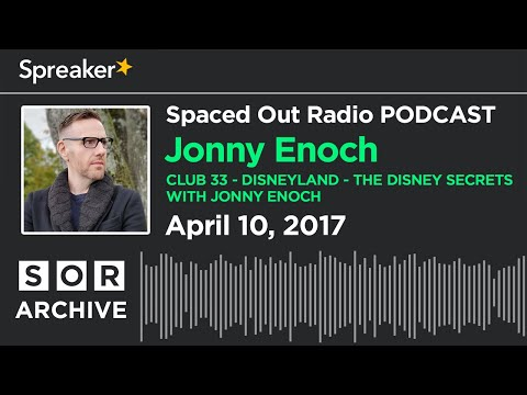 4/10/17 -  The Disney Secrets with Jonny Enoch