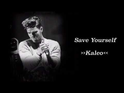 Kaleo - Save Yourself [Lyric/Letra + Legenda PT-BR]