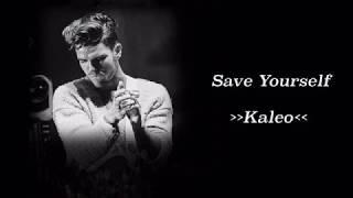 Kaleo - Save Yourself [Lyric/Letra + Legenda PT-BR]