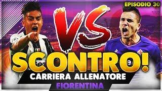 BUON 2018! SCONTRO AL VERTICE? CARRIERA ALLENATORE FIORENTINA FIFA 18