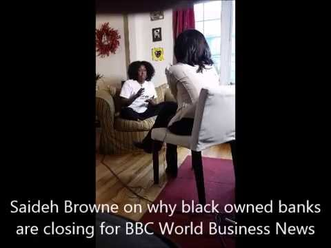 Saideh Browne on Why Black Owned Banks Are Closing for BBC World Business News