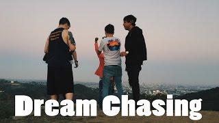 Dream Chasing