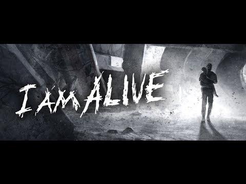 I'm Alive [Прохождение - Часть 1]