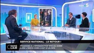 Service national : le retour ! #cdanslair 14.02.2018