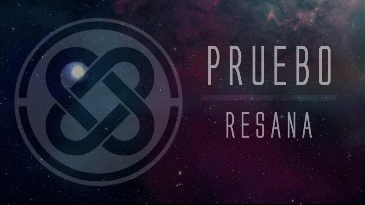 Download Resana - Pruebo (Official Lyric Video)