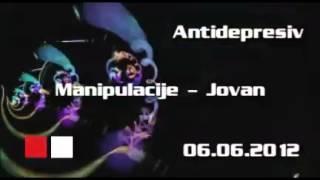 Antidepresiv 06.06.2012 - Manipulacija - Jovan