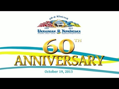 Ukrainian Federal Credit Union 60th Anniversary Banquet Part 1