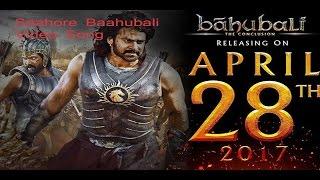 Saahore Baahubali Video Song  - Baahubali 2 Songs | Prabhas, SS Rajamouli