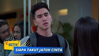 Highlight Siapa Takut Jatuh Cinta - Episode 348