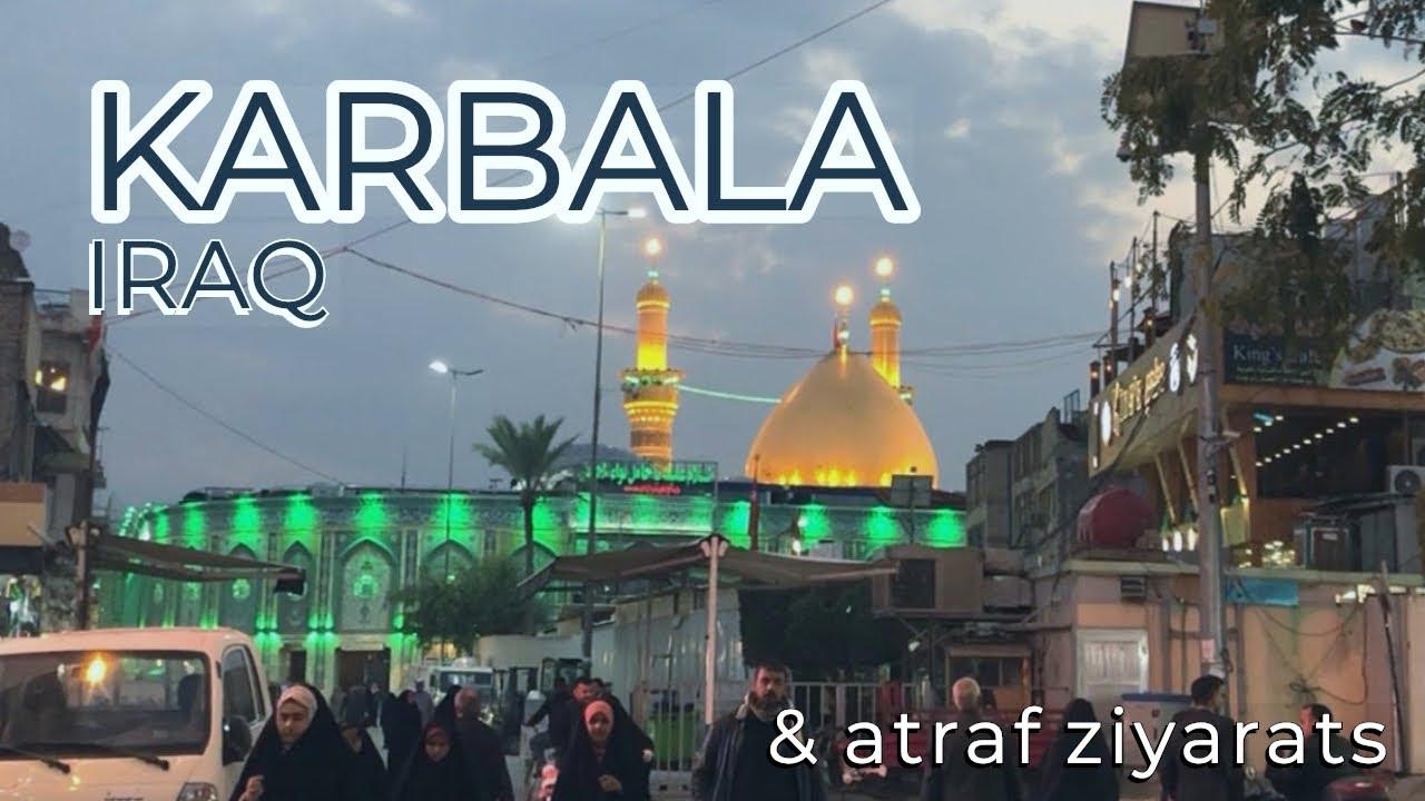 Download Karbala, Iraq - Ziyarat 2018/19