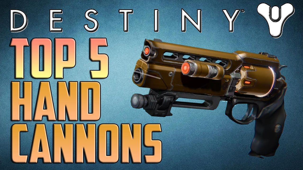 Destiny top 5 exotic and legendary hand cannons xbox version