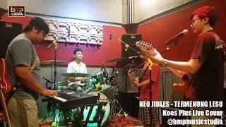 Neo Jibles - Termenung Lesu (Koes Plus)
