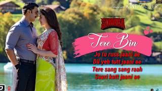Tere Bin Lyrics – SIMMBA | Rahat Fateh Ali Khan | Asees Kaur | Tanishk Bagchi |