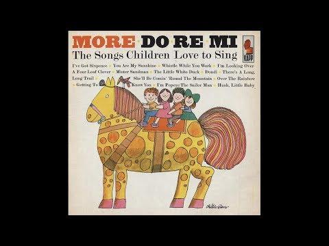 Do-Re-Mi Children's Chorus - Whistle While You Work
