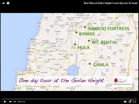 Best Sites at Golan Height in one day tour At Israel