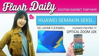 GOOGLE GLASS 2, PIXEL 3 LITE, HUAWEI P30 Pro ??? Indonesia #FlashDaily