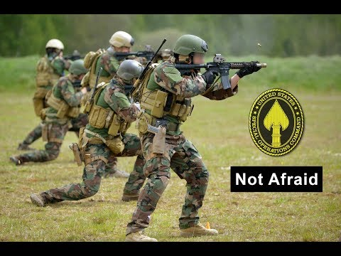 "US Special Forces in Action "" USSOCOM "" 2017 Not Afraid!"