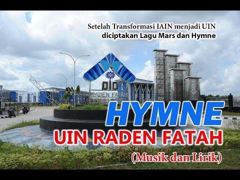 HYMNE UIN RADEN FATAH PALEMBANG