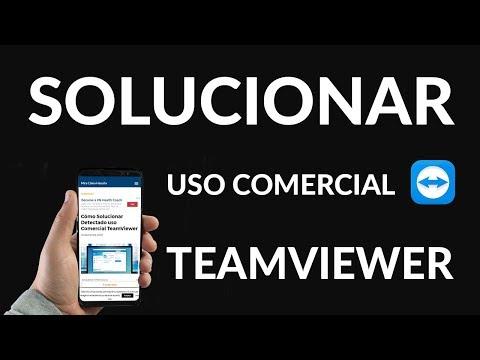 Cómo Solucionar Detectado uso Comercial TeamViewer