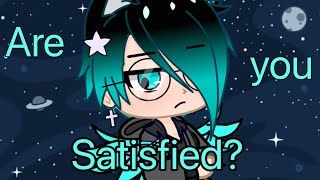 Are you satisfied? | GCMV