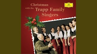 Provided to YouTube by Universal Music Group Traditional: Deine Wangelen · Trapp Family Singers Christmas with the Trapp Family ℗ 1952 Deutsche ...