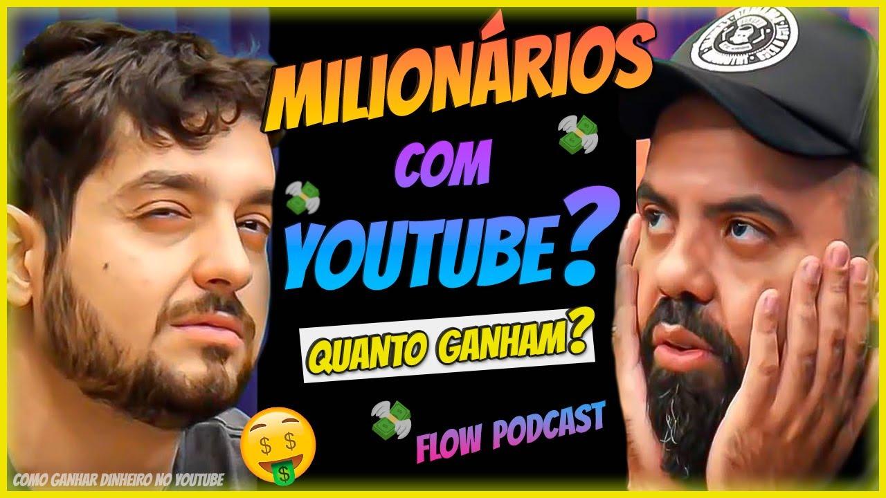 Flow Podcast Quanto Ganha o Canal do Monark e Igor 3k @Flow Podcast