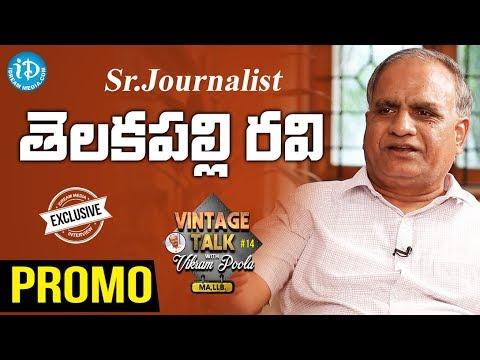 Sr.Journalist Telakapalli Ravi Exclusive Interview || Talking Politics With iDream #51
