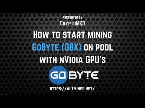 How To Start Mining GoByte (GBX) On Pool With NVIDIA GPU's