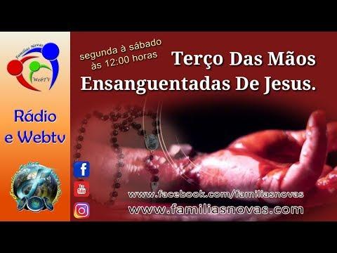 Terço das Mãos Ensanguentadas de Jesus - AO VIVO