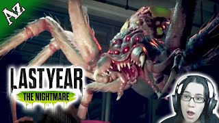 😱 SCARY SPOODER!! 😱 LAST YEAR: THE NIGHTMARE