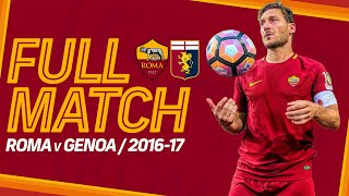ROMA v GENOA, 2016-17 | FULL MATCH