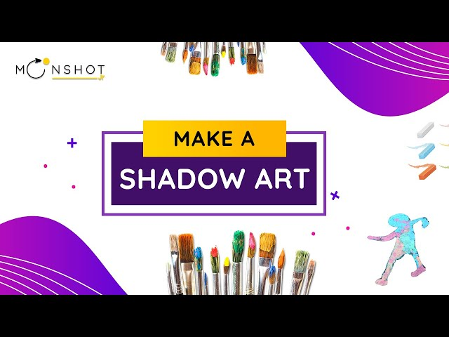 Make a Shadow Art