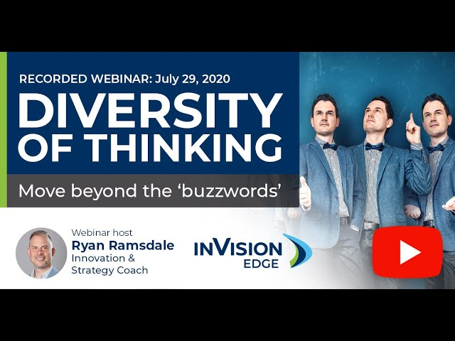 Diversity of Thinking: Move Beyond the