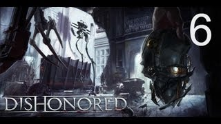 Dishonored Part 6: Sleazy Slack Jaw Likes Golden Cats PC