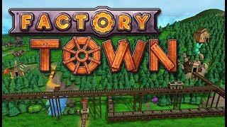 Factory Town 2019 - City Building Resource Management Sim