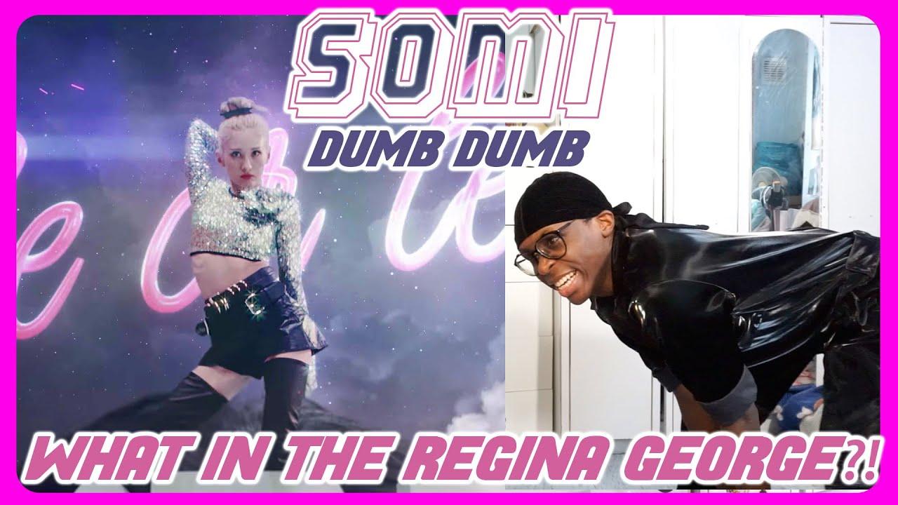 SOMI - DUMB DUMB MV REACTION   GET THAT 🍆 MISS MAAM!!! 😍😫💀