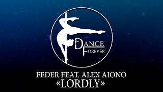 "Студия танца "" Dance Forever"" - Feder feat. Alex Aiono–Lordly"