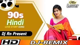 90s Hindi Romantic Love Mix 2021 || Dj RN PRESENT || REMIX BY RSS PRESENT
