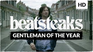 Beatsteaks - Gentleman Of The Year (Official Video)