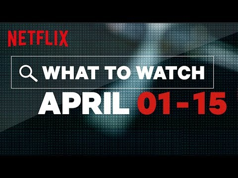 Chris Davis - Netflix in ApriL - Everything Coming and Leaving!