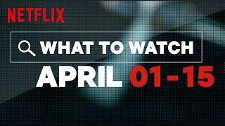 New to Netflix US | April | Netflix