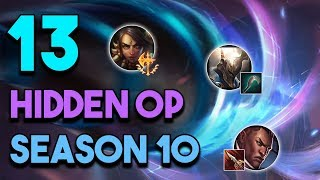 13 New Hidden OP / Underrated Champs, Build and Rune Setups For Season 10